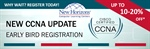 New CCNA Update and Early Bird Registration!